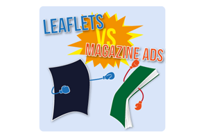 5 reasons why leaflets are more effective than a local magazine advert.